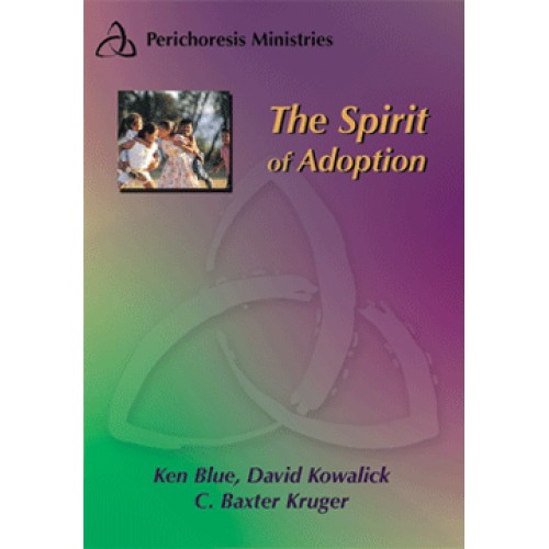 The Holy Spirit of Adoption Pack Sessions 5 - 8 Video Download
